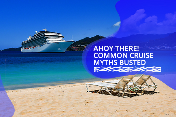 Common Cruise Myths